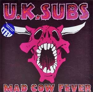 UK Subs - Mad Cow Fever LP