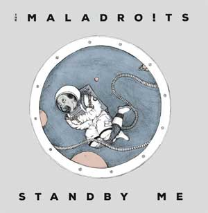 Maladroits, The - Standby Me LP