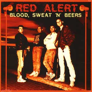 Red Alert - Blood, Sweat´N´Beers LP