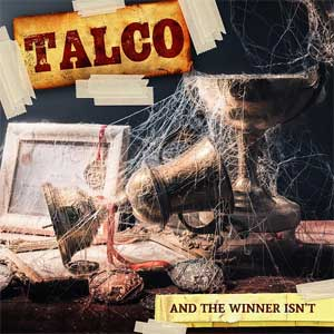Talco - And The Winner Isn´t LP (limited)