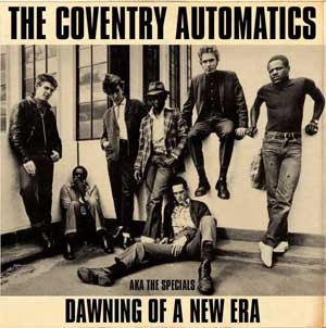 Coventry Automatics, The - Dawning Of A New Era LP