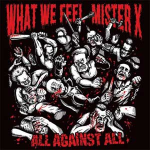 Split - Mister X/ What We Feel LP