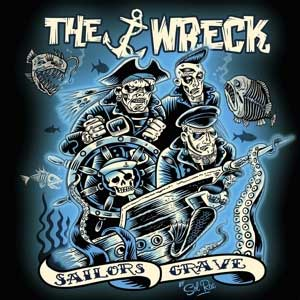 Wreck, The - Sailors Grave LP
