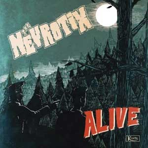 Nevrotix, The - Alive LP