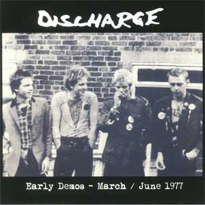 Discharge - Early Demos - March/ June 1977 LP