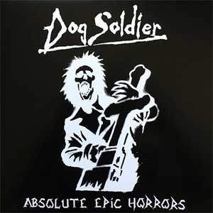 Dog Soldier - Absolute Epic Horrors LP
