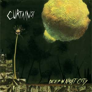 Curtains! - Deep In Night City LP