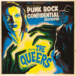 Queers, The - Punk Rock Confidential Revisted LP