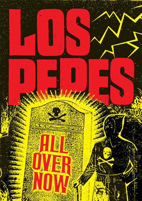Los Pepes/ All Over Now Poster