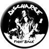 Discharge - Fight Back (Button)