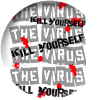 Virus, The - Kill Yourself (Button)