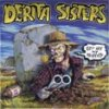 Derita Sisters – Get Off My Property (CD)
