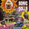 Sonic Dolls – I*m A Flower, Too (CD)