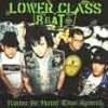 Lower Class Brats – Rather Be Hated Than Ignored CD