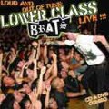 Lower Class Brats – Loud And Out Of Tune CD+DVD