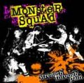 Monster Squad – Strength Through Pain CD