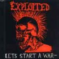 Exploited, The – Let´S Start A War CD