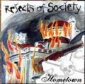 Rejects Of Society – Hometown CD
