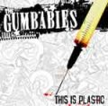 Gumbabies, The - This Is Plastic CD