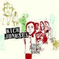 Kick Joneses - True Freaks Union CD
