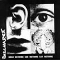 Discharge - Hear Mothing See Nothing Say Nothing CD