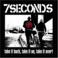 7 Seconds - Take It Back, Take It On, Take It Over! CD