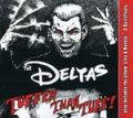 Deltas, The - Tuffer Than Tuff CD