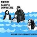 Meine Kleine Deutsche - Before People forget Sound CD