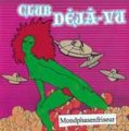 Club Deja-Vu - Mondphasenfriseur CD