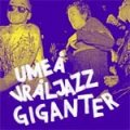 V/A - Umea Vraljazz Giganter CD