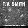 TV Smith - Sparkle In The Mud 1979-83 CD