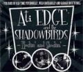 Ati Edge And The Shadowbirds - Rockin´ And Shockin´ CD