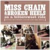 Miss Chain & The Broken Heels - On A Bittersweet Ride CD