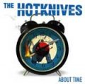 Hotknives, The - About Time DigiCD