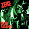 Zeke - Dirty Sanchez CD