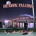 Hudson Falcons - Dancing Underneath The Moonlight DigiCD