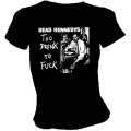 Dead Kennedys/ Too Drunk Girly