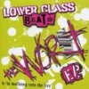 Lower Class Brats – The Worst EP