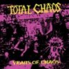 Total Chaos – Years Of Chaos EP