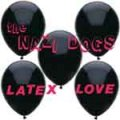 Nazi Dogs, The – Latex Love EP