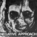 Negative Approach - 10 Song EP