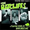 Ratcliffs, The - Junkyard Barbecue EP