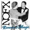 NOFX - Ronnie & Mags EP