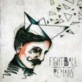 Fightball - Remains EP