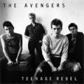 Avengers - Teenage Rebel EP