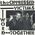 Oppressed, The - Victims EP