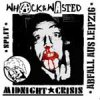 Split - Midnight Crisis/ Whack & Wasted EP