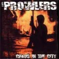 Prowlers, The - Chaos In The City EP