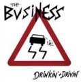 Business, The - Drinkin + Drivin EP