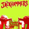 Jackhammers, The - Sickening Sensations EP